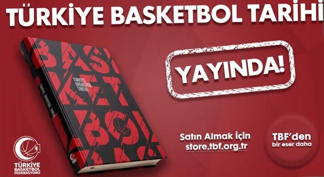 """Basketbol Federasyonundan """"Türkiye Basketbol Tarihi"""" kitabı"""